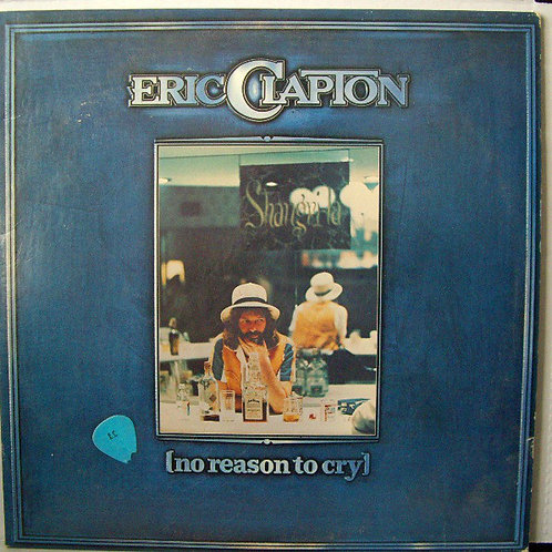 Eric Clapton - No Reason to Cry [LP]