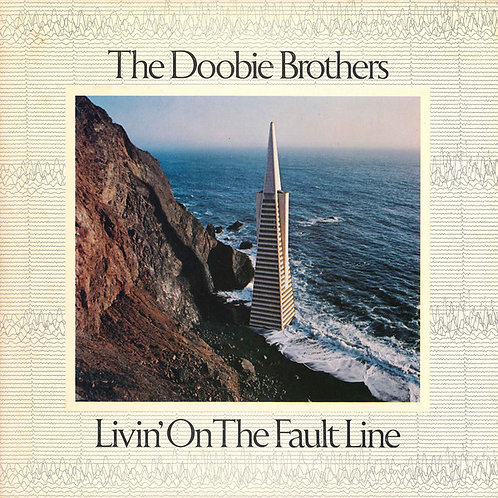 The Doobie Brothers - Livin' on the Fault Line [LP]