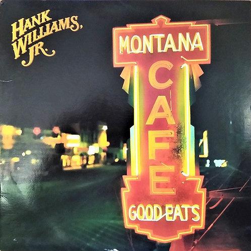 Hank Williams Jr. - Montana Cafe [LP]