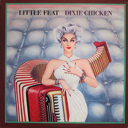 Little Feat - Dixie Chicken [LP]
