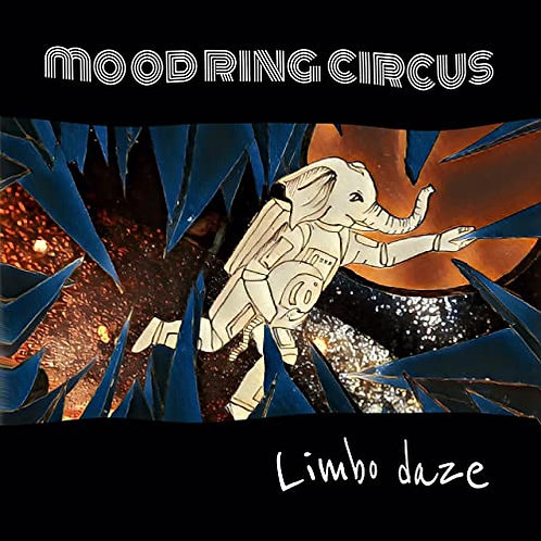 Mood Ring Circus - Limbo Daze [CD]