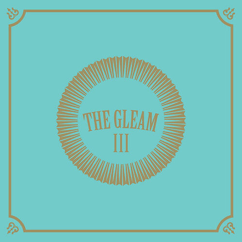 The Avett Brothers - The Gleam III Indie Exclusive [180 Gram LP] With Poster!