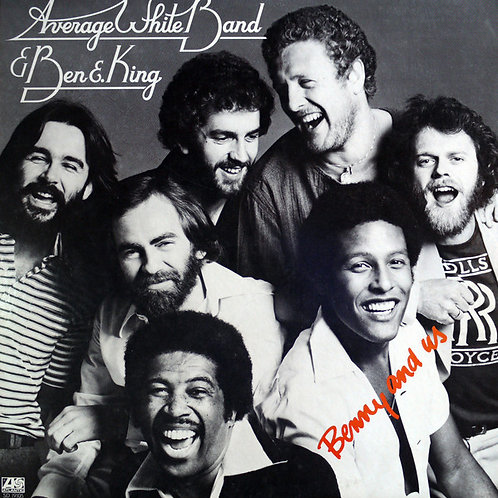 Average White Band and Ben E. King - Benny and Us [LP]