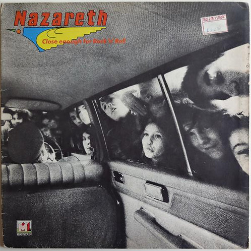 Nazareth - Close Enough for Rock and Roll [LP]