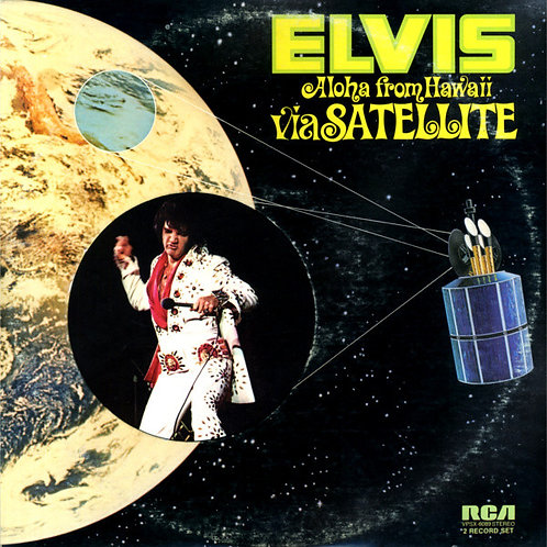 Elvis Presley - Aloha from Hawaii via Satellite [2LP]