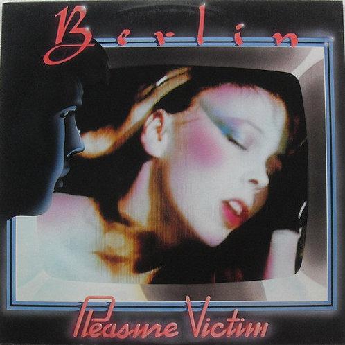 Berlin - Pleasure Victim [LP]