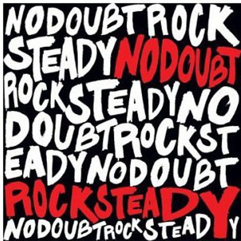 No Doubt - Rock Steady [LP]