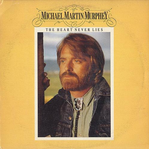 Michael Martin Murphey - The Heart Never Lies [LP]