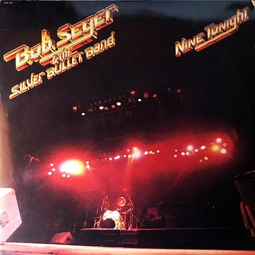 Bob Seger - Nine Tonight [2LP]