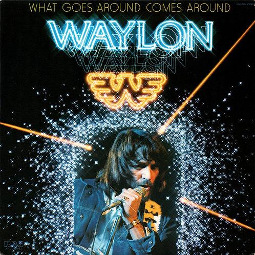 Waylon Jennings - What Goes Around Comes Around [LP]