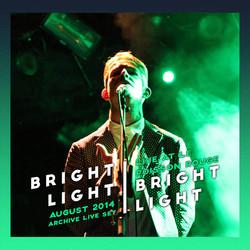 Bright Light Bright Light Live Album