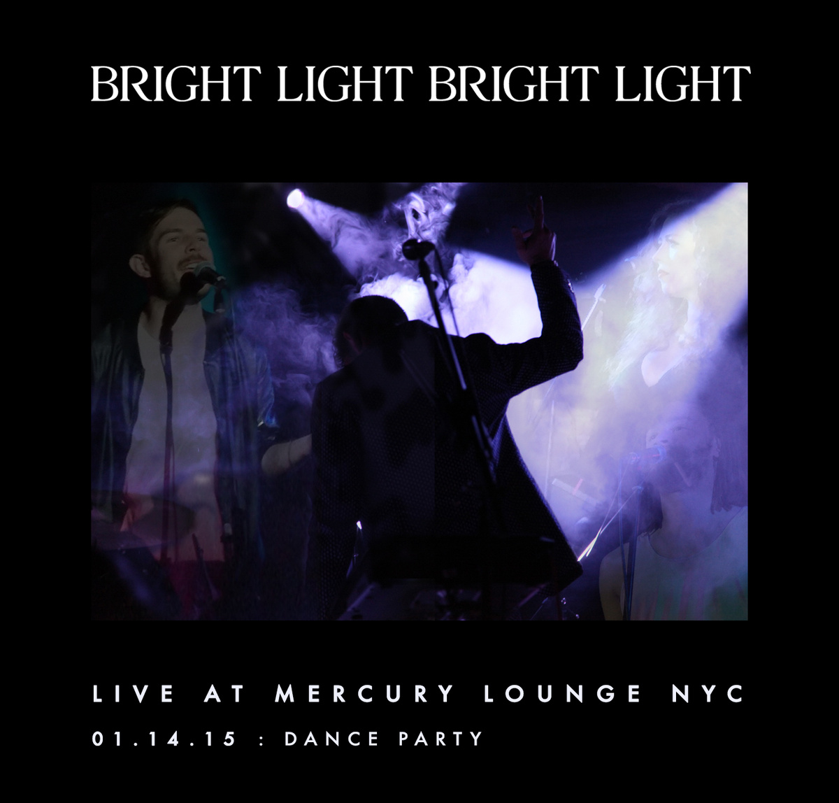 Bright Light Bright Light Live Album