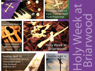 Holy Week @Briarwood