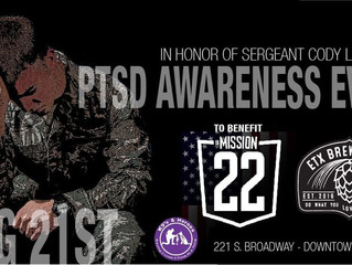 PTSD Awareness Event to benefit Mission 22 - 21 Aug 2021  2:00 pm to 11:00 pm.