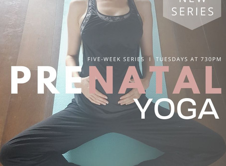 Prenatal Yoga Series - Begins 2nd June