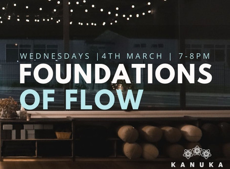Foundations of Flow - begins 4th March