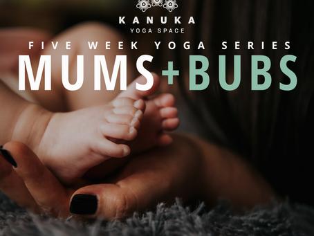 Mums + Bubs Yoga Series