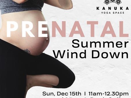 Prenatal Summer Wind Down