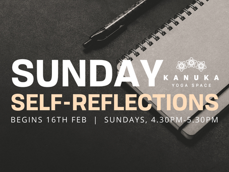 Sunday Self-Reflections, Feb 2020