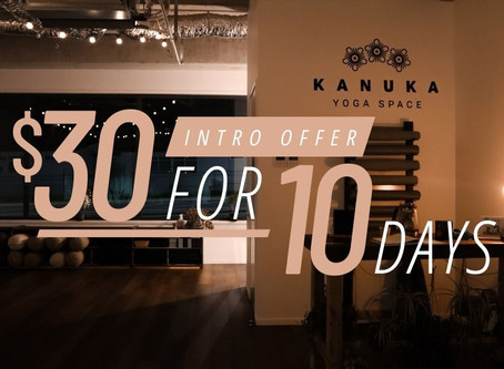 Intro Offer at Kanuka Yoga Space