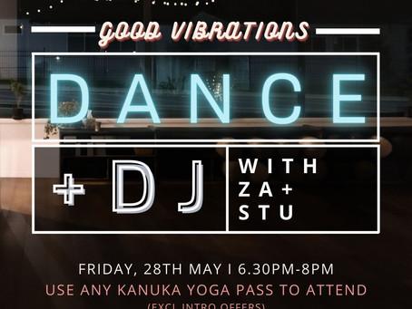 Good Vibrations: Dance + DJ with Za