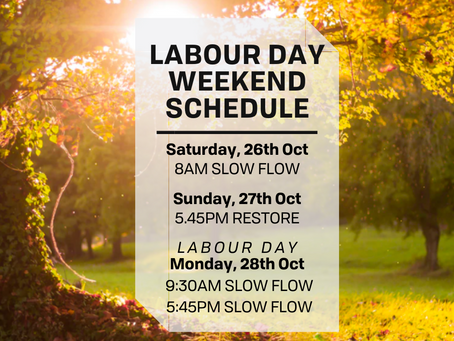 Labour Day Weekend - Reduced Schedule