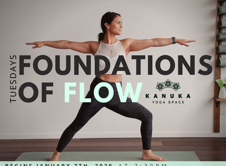 Foundations of Flow - begins Jan 7th, 2020