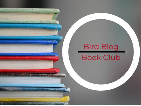 Bird Blog Book Club: Part 1