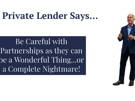 Be Careful with Partnerships as they can be a Wonderful Thing or a Complete Nightmare!