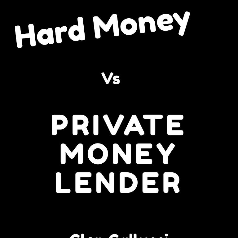 Hard Money Vs Private Money Lender