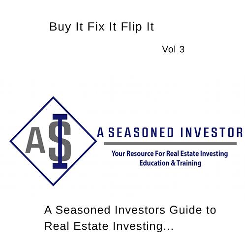 Buy It Fix It Flip It - Vol 3