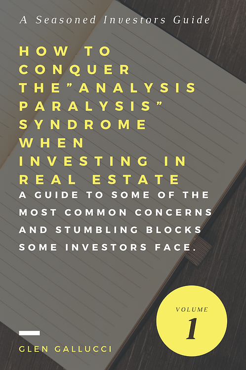 "How to Conquer the ""Analysis Paralysis"" Syndrome When Investing in Real Estate"