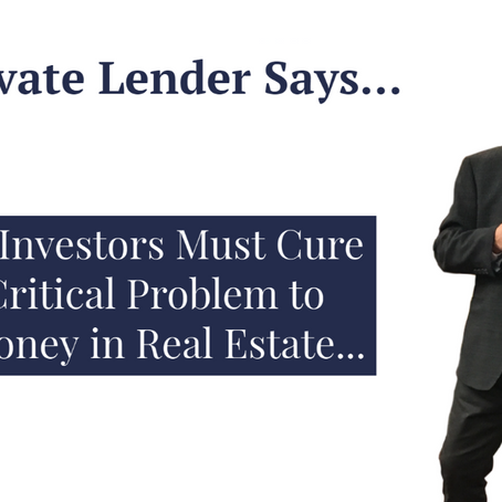 Newbie Investors Must Cure This Critical Problem to Make Money in Real Estate...