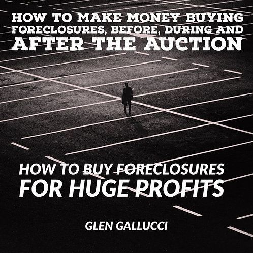 How To Buy Foreclosures For Huge Profits