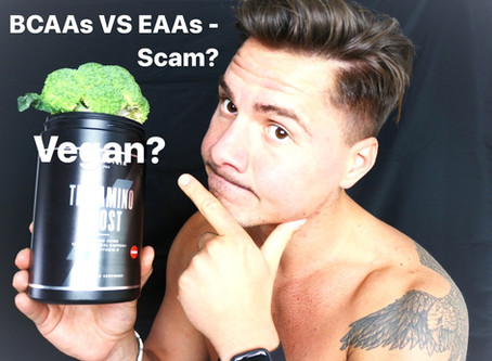 BCAAs VS EAAs - Scam or Secret Weapon for Vegans?