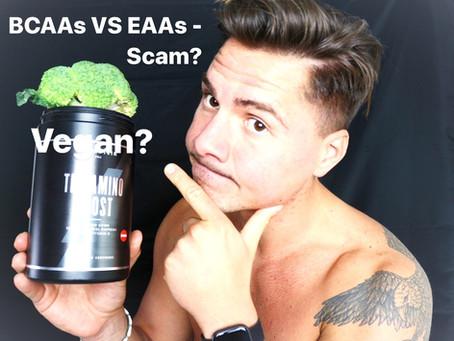 BCAAs VS EAAs - Scam or Secret Weapon for Vegans?