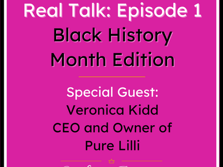 Real Talk: Episode 1 | BHM Edition