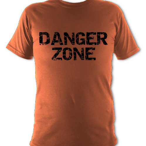 "Burnt orange ""Danger Zone"" Tee Shirt"