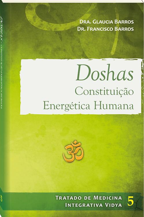 Doshas - Constituição energética humana