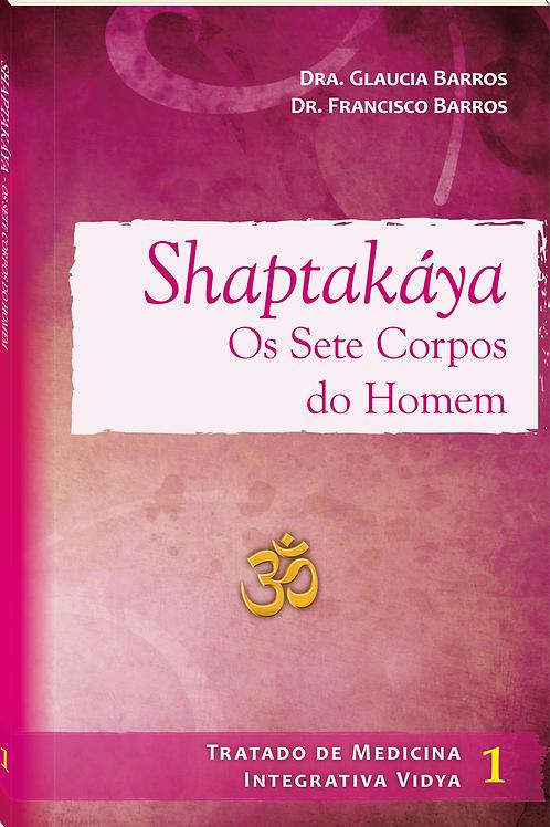 Shaptakaya - Os sete corpos do homem