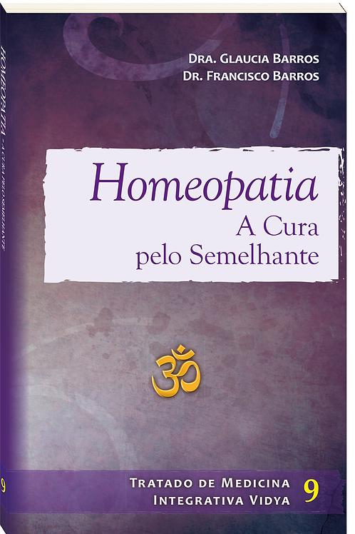 Homeopatia - A cura pelo semelhante