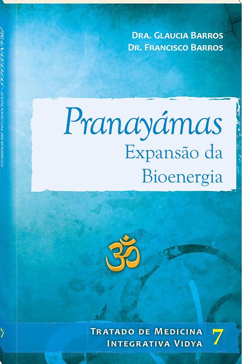 Pranayamas - Expansão da Bioenergia