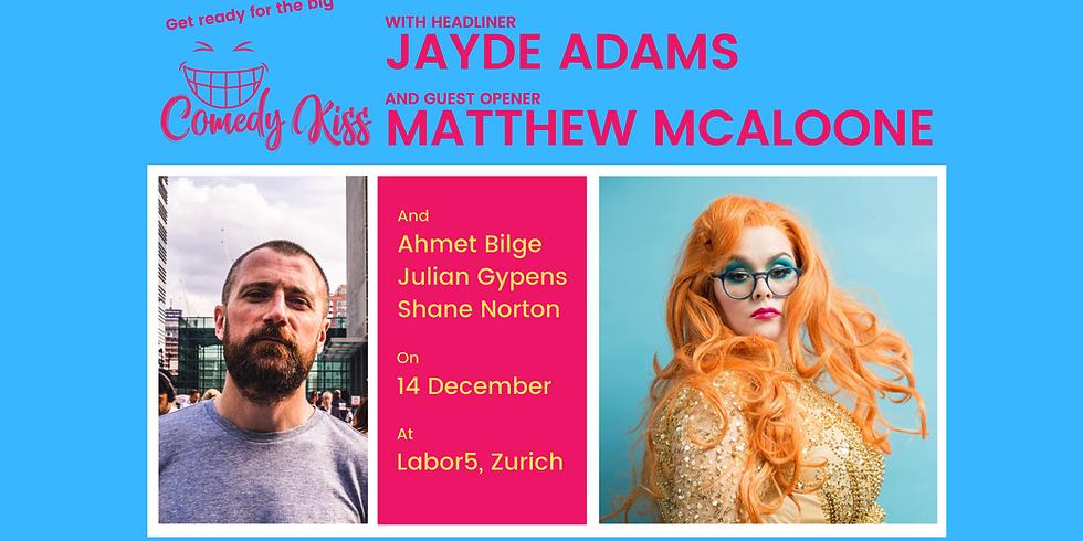 The Big Comedy Kiss with Jayde Adams, Zurich