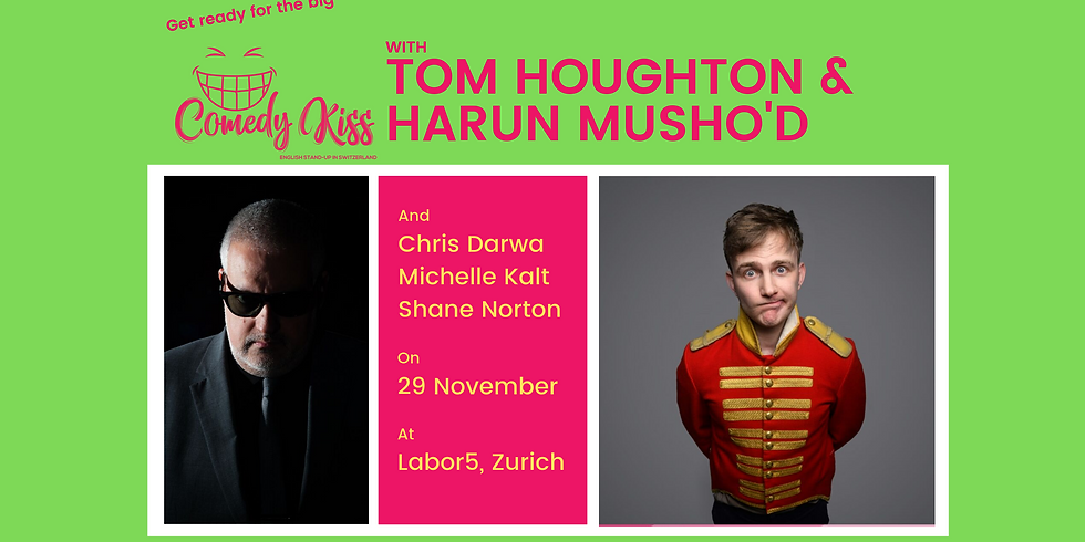 The Big Comedy Kiss with Tom Houghton, Zurich