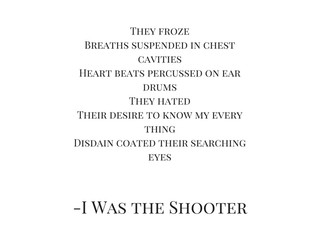 I Was the Shooter