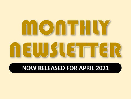 Monthly Newsletter for April 2021