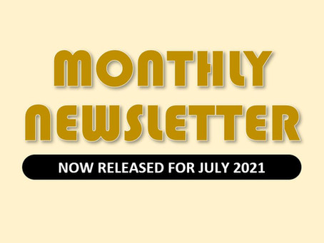 Monthly Newsletter for July 2021