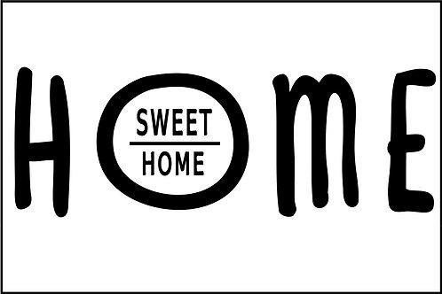 HOME SWEET O HOME