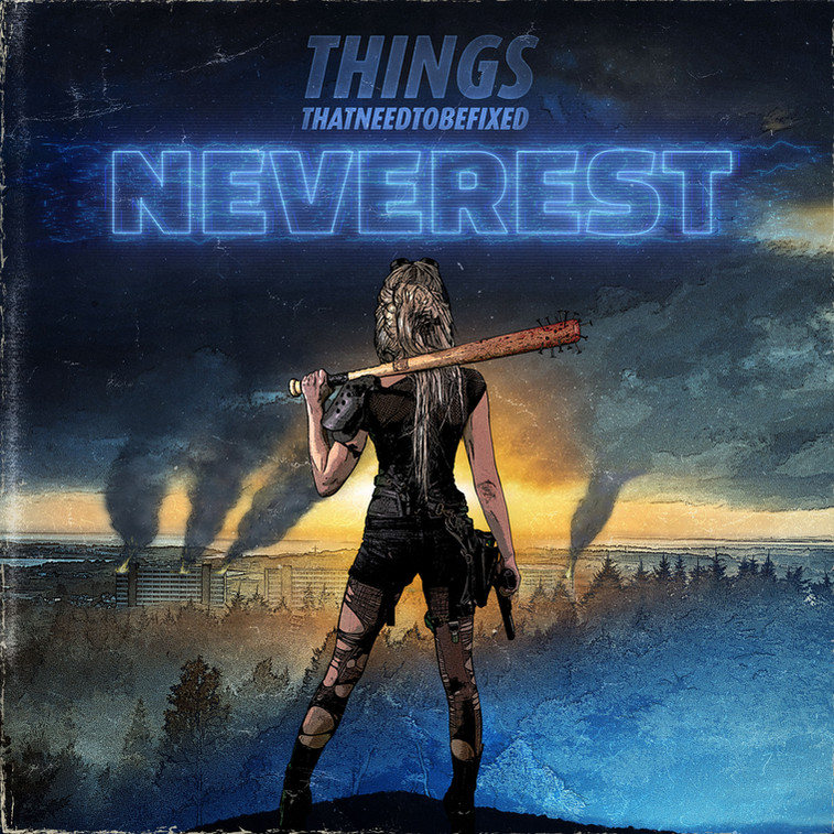 Things That Need To Be Fixed - Neverest