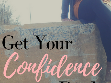 Get Your Confidence Back